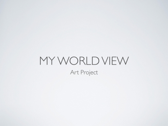 worldview art project.001